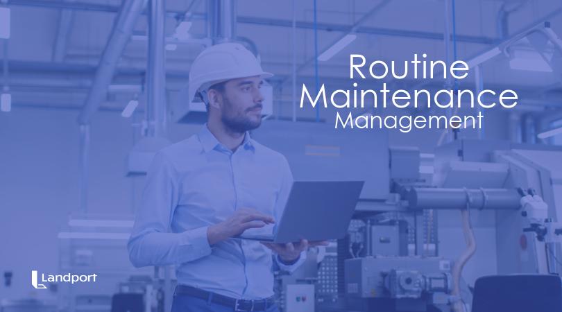 routine facility maintenance