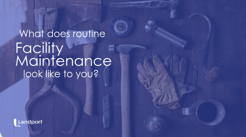 Routine Facility Maintenance